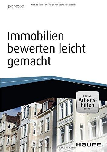 Haufe Fachbuch: Immobilien bewerten leicht gemacht - inkl. Arbeitshilfen online
