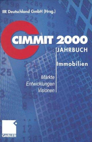 CIMMIT 2000 Jahrbuch Immobilien: Märkte – Entwicklungen – Visionen (German Edition)