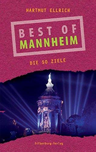 Best of Mannheim: Die 50 Ziele