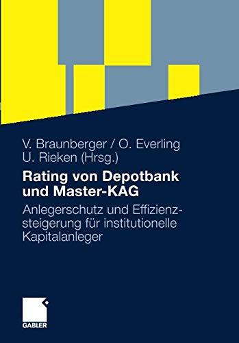 Rating von Depotbank und Master-KAG: Anlegerschutz und Effizienzsteigerung für institutionelle Kapitalanleger